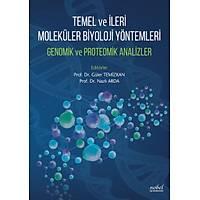 Temel ve Ýleri Moleküler Biyoloji Yöntemleri Genomik ve Proteomik Analizler