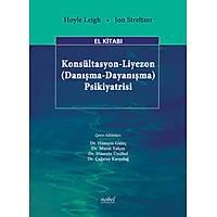 Konsültasyon-Liyezon (Danýþma-Dayanýþma) Psikiyatrisi El Kitabý