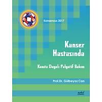 Kanser Hastasýnda Kanýta Dayalý Palyatif Bakým - Konsensus 2017