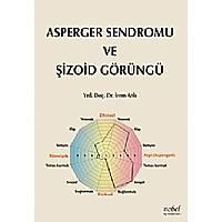 Asperger Sendromu ve Þizoid Görüngü