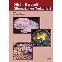 Düþük Dereceli Gliomalar ve Tedavileri
