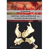 Dental Ýmplantoloji ve Komplikasyonlar