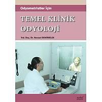 Odyometristler için Temel Klinik Odyoloji