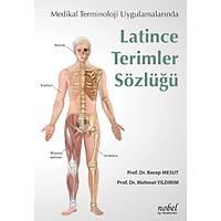Latince Terimler Sözlüðü: Medikal Terminoloji Uygulamalarýnda