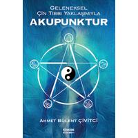 Geleneksel Çin Týbbý Yaklaþýmýyla Akupunktur