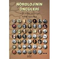 Nörolojinin Öncüleri: Antik Çaðdan 20. Yüzyýla