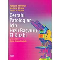 Cerrahi Patologlar için Hýzlý Baþvuru El Kitabý
