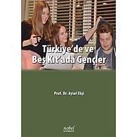 Türkiye'de ve Beþ Kýt'ada Gençler