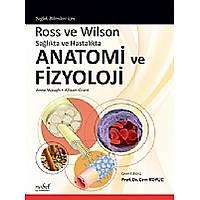 Ross ve Wilson Saðlýkta ve Hastalýkta Anatomi ve Fizyoloji