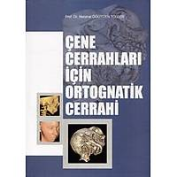 Çene Cerrahlarý Ýçin Ortognatik Cerrahi
