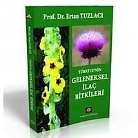 Türkiye'nin Geleneksel Ýlaç Bitkileri