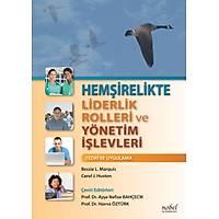 Hemþirelikte Liderlik Rolleri ve Yönetim Ýþlevleri: Teori ve Uygulama