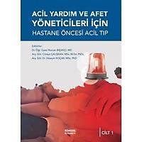 Acil Yardým ve Afet Yöneticileri Ýçin Hastane Öncesi Acil Týp (2 Ciltli)