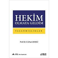 Hekim Olmaya Geldim: Yaþanmýþlýklar