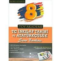 Toy Akademi Yayýnlarý 8. Sýnýf T. C. Ýnkýlap Tarihi ve Atatürkçülük Soru Bankasý