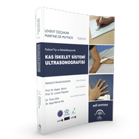Fiziksel Týp ve Rehabilitasyonda Kas Ýskelet Sistemi Ultrasonografisi Prof.Dr. Levent Özçakar