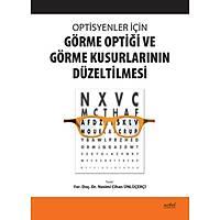 Optisyenler Ýçin Görme Optiði ve Görme Kusurlarýnýn Düzeltilmesi
