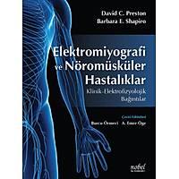 Elektromiyografi ve Nöromüsküler Hastalýklar: Klinik - Elektrofizyolojik Baðýntýlar