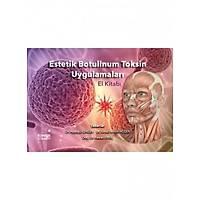 Estetik Botulinum Toksin Uygulamalarý El Kitabý