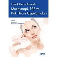 Estetik Dermatolojide Mezoterapi, PRP ve Kök Hücre Uygulamalarý