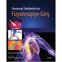 Fizyoterapi Teknikerleri için Fizyoterapiye Giriþ