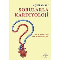 Açýklamalý Sorularla Kardiyoloji