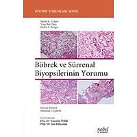 Böbrek ve Sürrenal Biyopsilerinin Yorumu - Biyopsi Yorumlarý Serisi