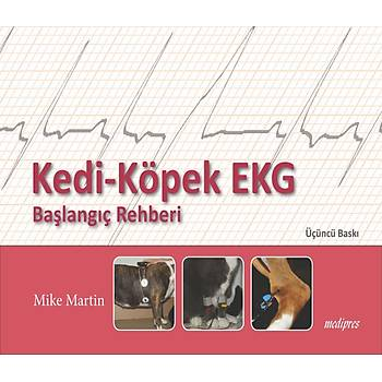 MARTiN, KEDÝ-KÖPEK EKG Baþlangýç Rehberi